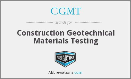 CGMT - Construction Geotechnical Materials Testing