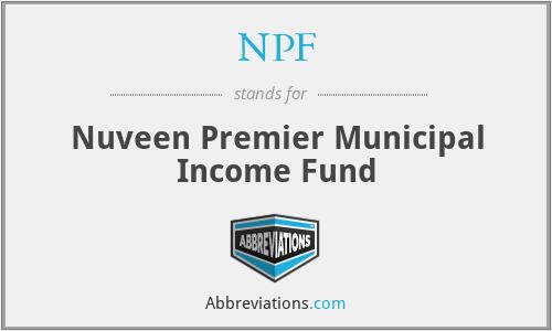 NPF - Nuveen Premier Municipal Income Fund