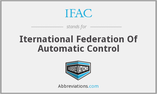 IFAC - Iternational Federation Of Automatic Control