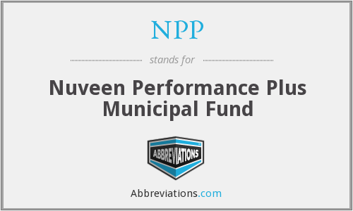 NPP - Nuveen Performance Plus Municipal Fund