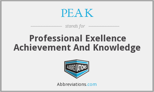 PEAK - Professional Exellence Achievement And Knowledge