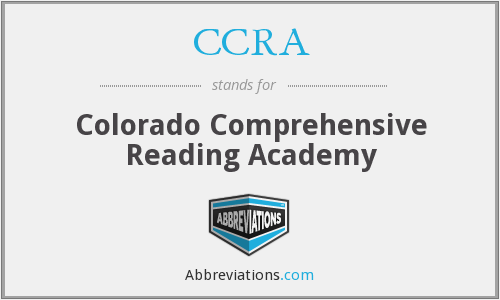 CCRA - Colorado Comprehensive Reading Academy