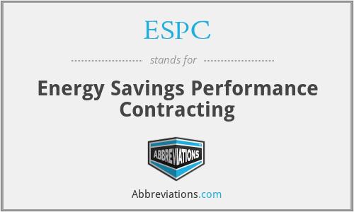ESPC - Energy Savings Performance Contracting