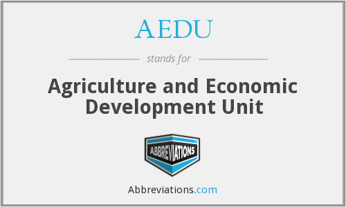 AEDU - Agriculture and Economic Development Unit