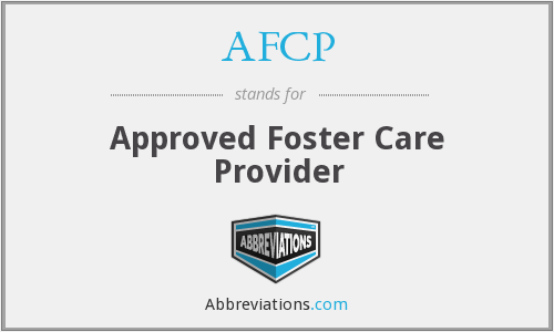 AFCP - Approved Foster Care Provider
