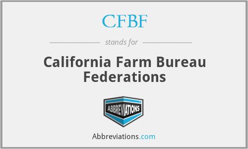CFBF - California Farm Bureau Federations