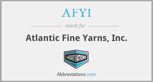 AFYI - Atlantic Fine Yarns, Inc.