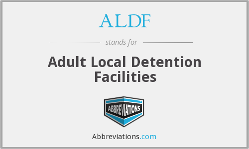 ALDF - Adult Local Detention Facilities