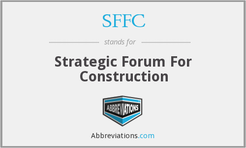 SFFC - Strategic Forum For Construction
