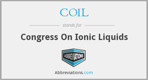 COIL - Congress On Ionic Liquids