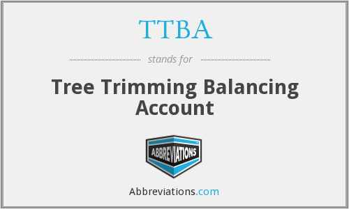TTBA - Tree Trimming Balancing Account