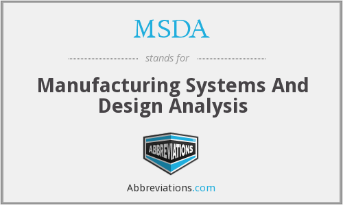 MSDA - Manufacturing Systems And Design Analysis