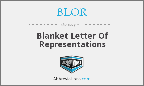 BLOR - Blanket Letter Of Representations