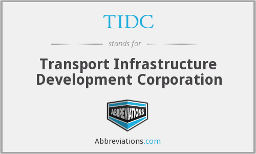 TIDC - Transport Infrastructure Development Corporation