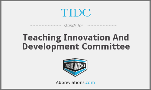 TIDC - Teaching Innovation And Development Committee