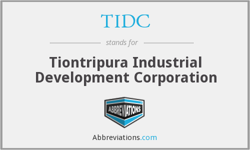 TIDC - Tiontripura Industrial Development Corporation