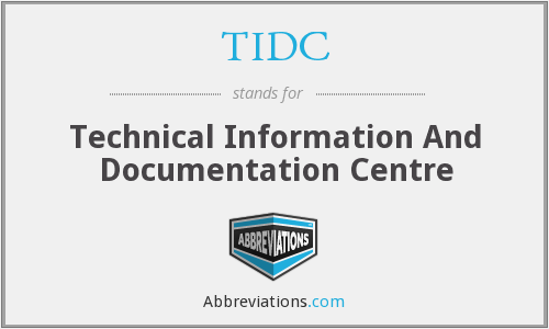 TIDC - Technical Information And Documentation Centre