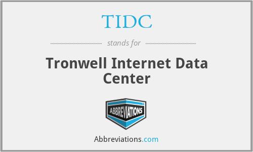 TIDC - Tronwell Internet Data Center