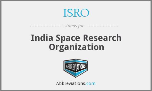 ISRO - India Space Research Organization