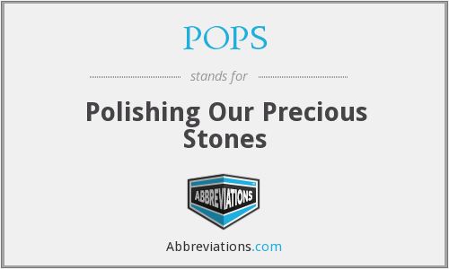 POPS - Polishing Our Precious Stones