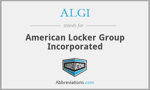 ALGI - American Locker Group Incorporated