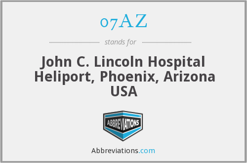 07AZ - John C. Lincoln Hospital Heliport, Phoenix, Arizona USA