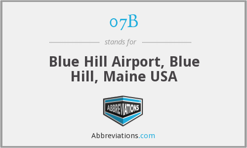 07B - Blue Hill Airport, Blue Hill, Maine USA