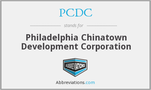 PCDC - Philadelphia Chinatown Development Corporation