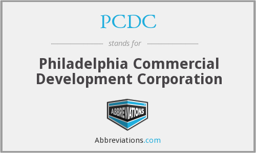 PCDC - Philadelphia Commercial Development Corporation