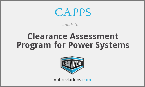 CAPPS - Clearance Assessment Program for Power Systems