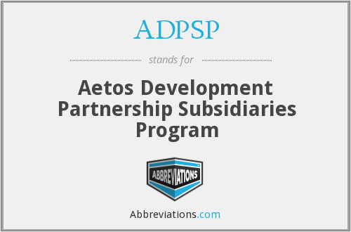 ADPSP - Aetos Development Partnership Subsidiaries Program