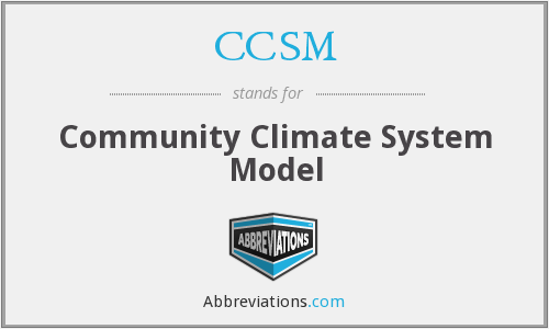 CCSM - Community Climate System Model