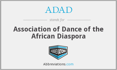 ADAD - Association of Dance of the African Diaspora