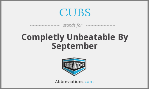 CUBS - Completly Unbeatable By September