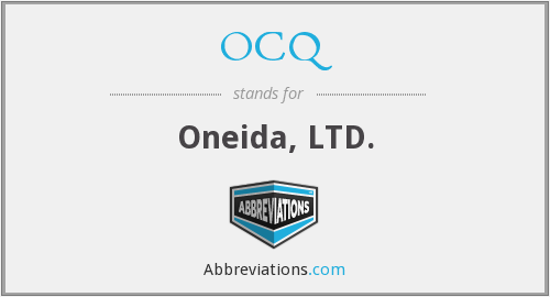 OCQ - Oneida, LTD.