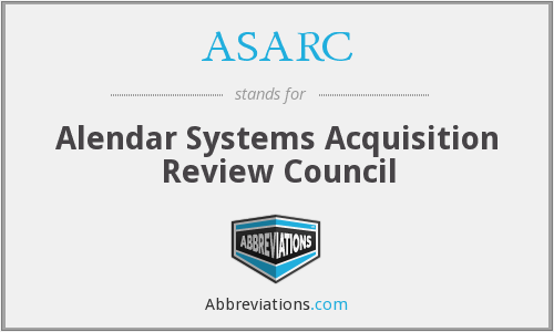 ASARC - Alendar Systems Acquisition Review Council