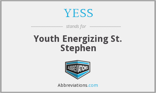 YESS - Youth Energizing St. Stephen
