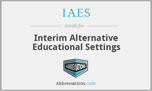 IAES - Interim Alternative Educational Settings