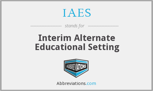 IAES - Interim Alternate Educational Setting