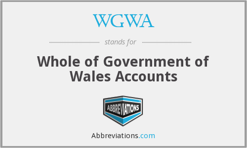 WGWA - Whole of Government of Wales Accounts
