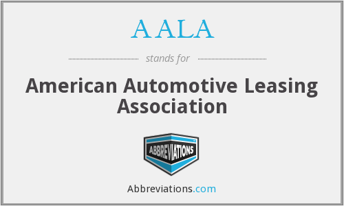 AALA - American Automotive Leasing Association