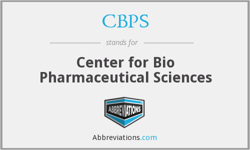 CBPS - Center for Bio Pharmaceutical Sciences