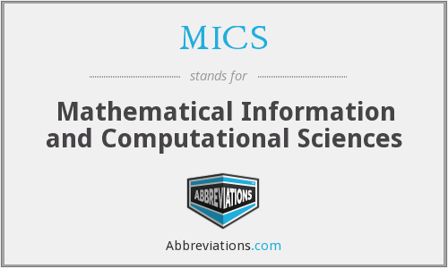 MICS - Mathematical Information and Computational Sciences