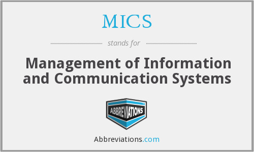 MICS - Management of Information and Communication Systems