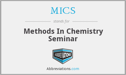 MICS - Methods In Chemistry Seminar