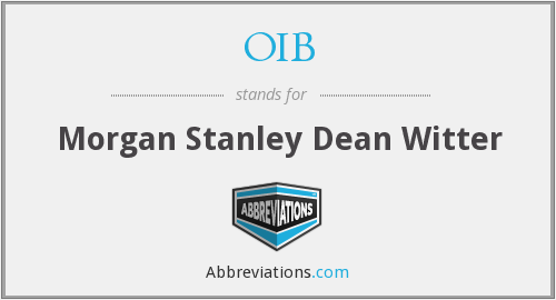 OIB - Morgan Stanley Dean Witter
