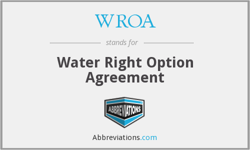 WROA - Water Right Option Agreement