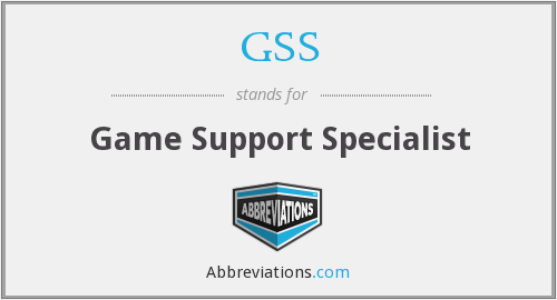 GSS - Game Support Specialist