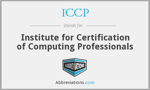 ICCP - Institute for Certification of Computing Professionals