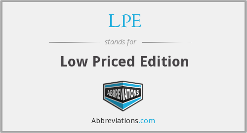 LPE - Low Priced Edition